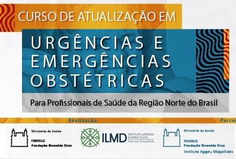 Urgências e Emergências Obstétricas para Profissionais da Região Norte do Brasil - 2021