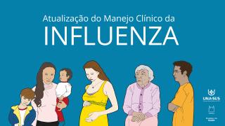 Atualização do Manejo Clínico da Influenza - 2019A - SE/UNA-SUS