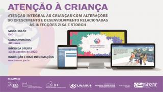 Atenção Integral às Crianças com Alterações do Crescimento e Desenvolvimento, relacionadas às Infecções Zika e STORCH - 2° oferta