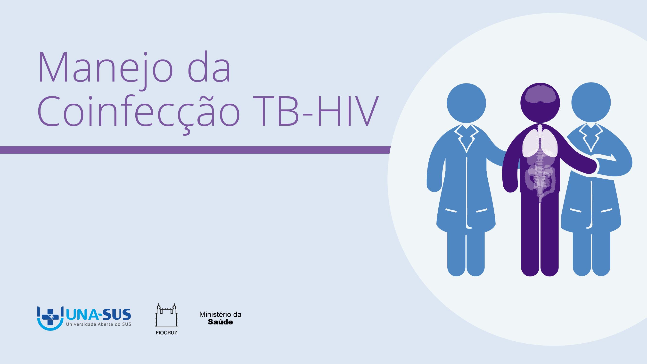 Manejo da Coinfecção Tuberculose-HIV - SE/UNA-SUS
