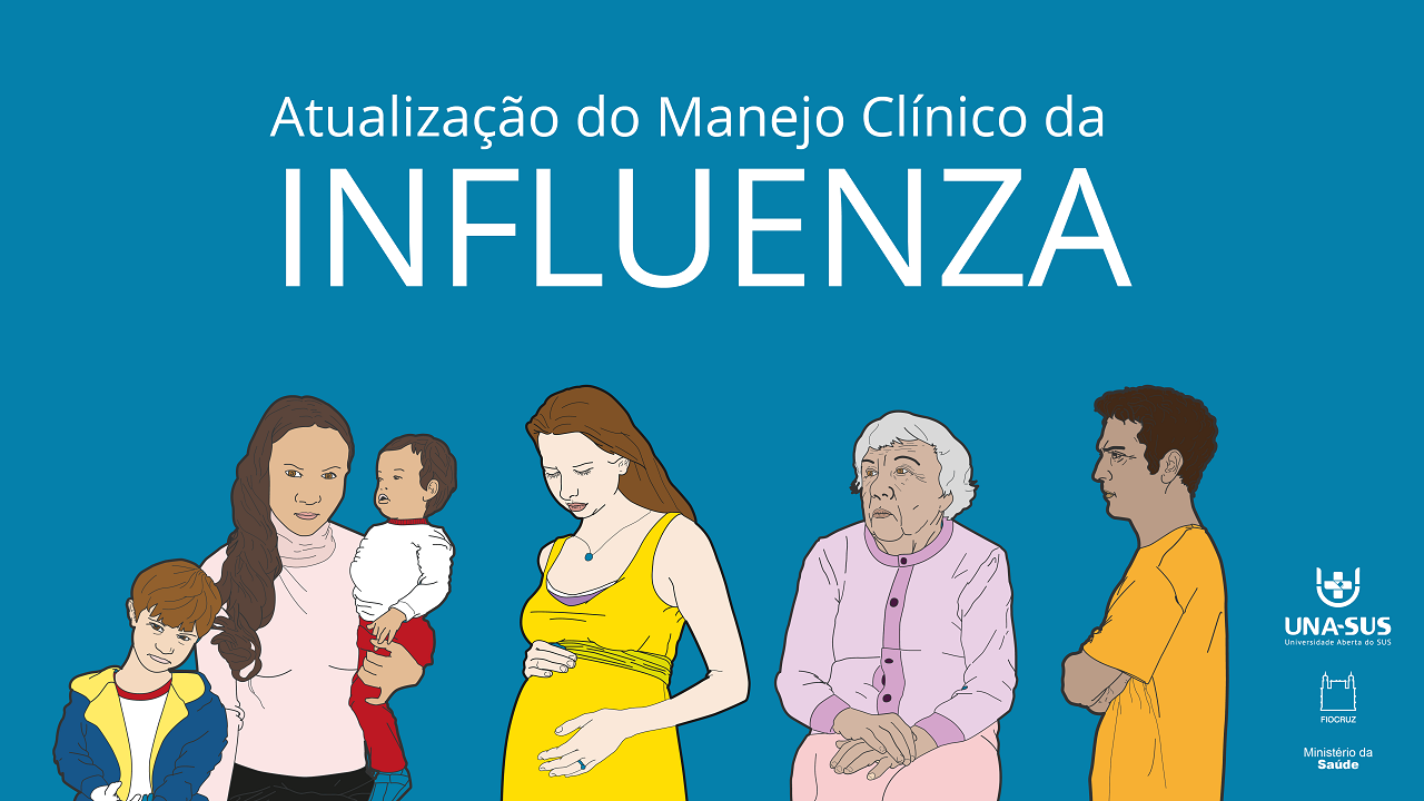 Atualização do Manejo Clínico da Influenza - SE/UNA-SUS