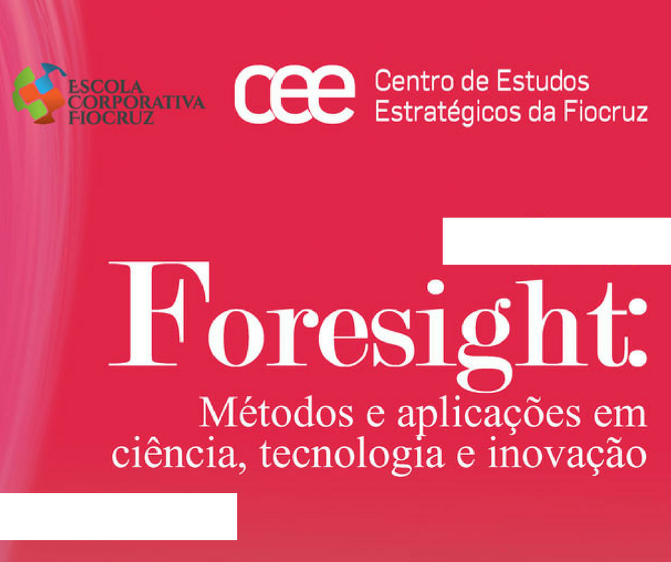 Centro de Estudos Estratégicos da Fiocruz promove, a partir de agosto, sessões científicas com foco em estudos prospectivos