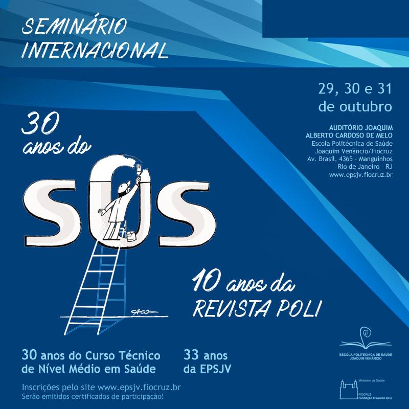 Escola Politécnica de Saúde comemora os 30 anos do SUS em seminário internacional