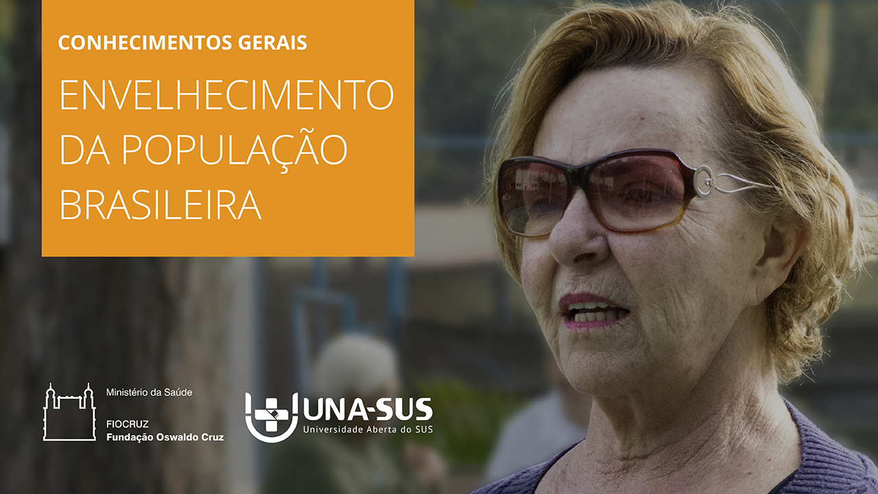 Envelhecimento da População Brasileira - SE/UNA-SUS