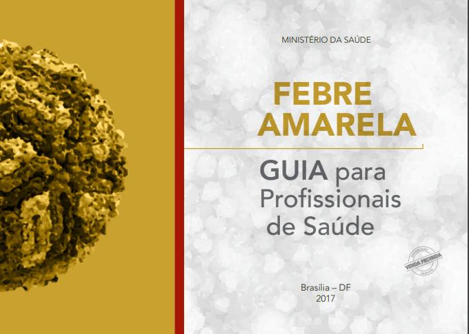 Febre amarela: guia do Ministério traz orientações para profissionais da saúde