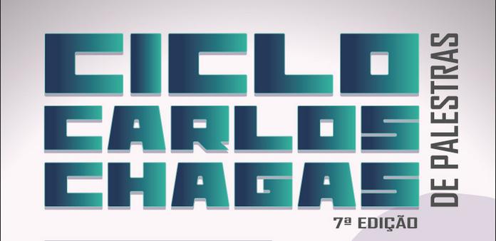 Ciclo Carlos Chagas de Palestras  - 7ª Edição