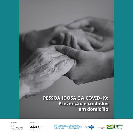 Fiocruz lança novo curso online sobre cuidado de idosos em domicílio e a Covid-19