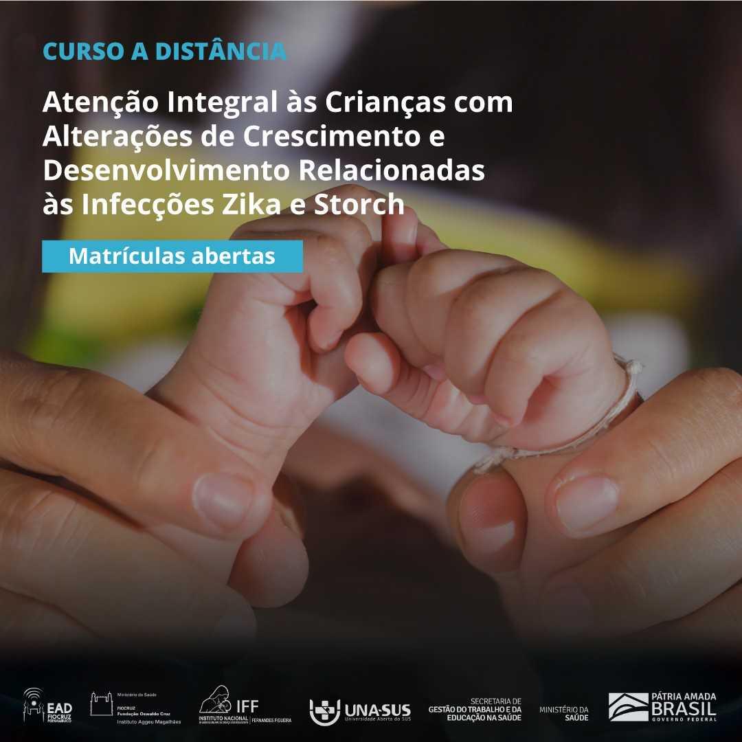 Fiocruz e UNA-SUS lançam curso de atenção integral a crianças com alterações motoras relacionadas a Zika e Storch