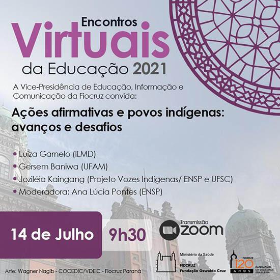 Encontros Virtuais de Educação: novo debate será nesta quarta-feira, 14/7*