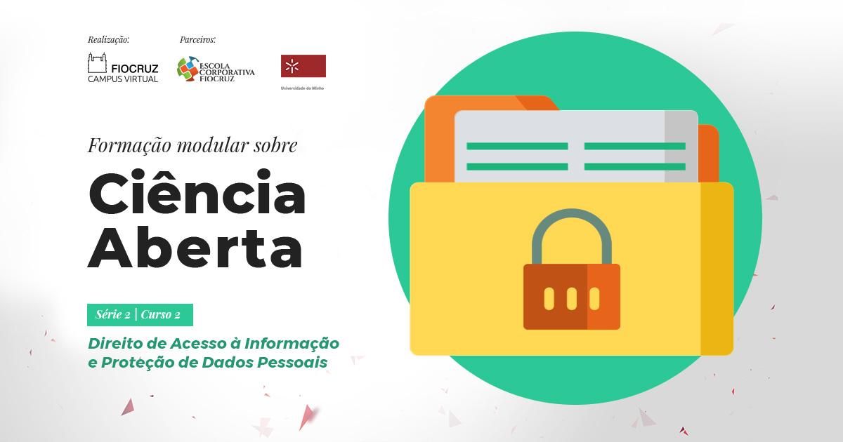 Direito de Acesso à Informação e Proteção de Dados Pessoais - 1º Oferta