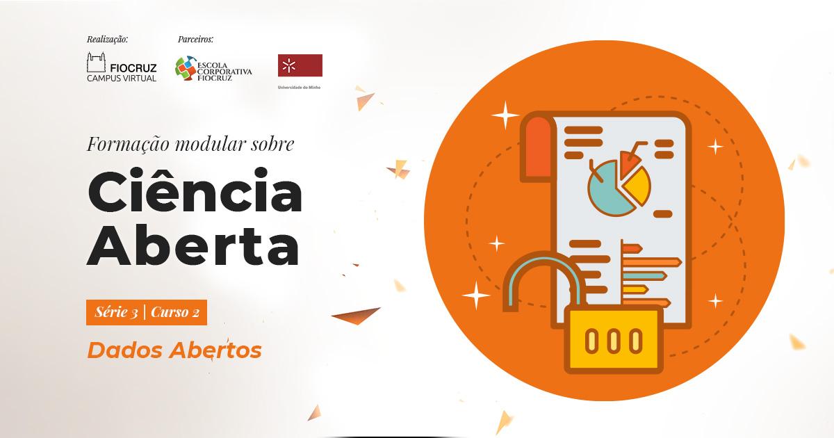 Novo curso da Fiocruz trata da gestão e compartilhamento de dados abertos de pesquisa