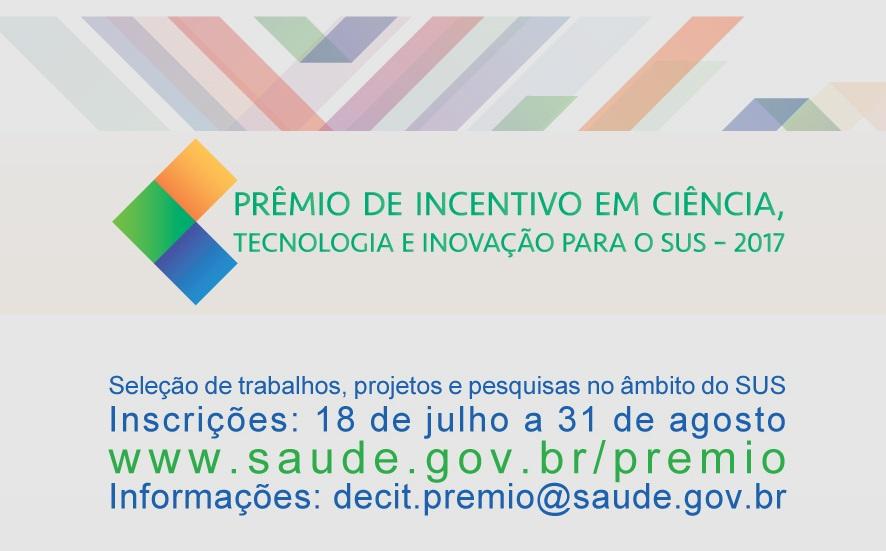 XVI Prêmio de Incentivo em Ciência, Tecnologia e Inovação para o SUS recebe inscrições