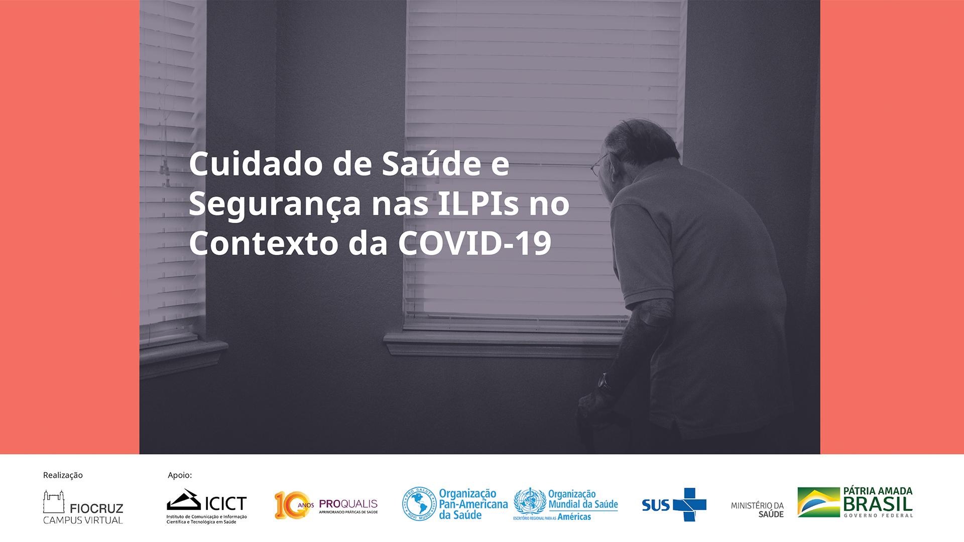 Cuidado de Saúde e Segurança nas ILPIs no Contexto da COVID-19 - 1º Oferta