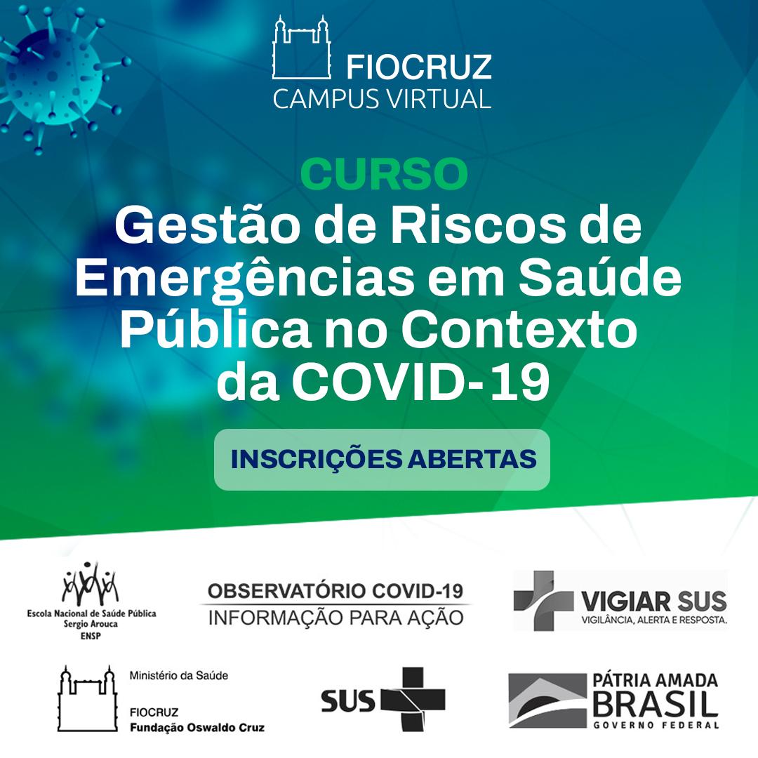 Gestão de riscos de emergências em saúde pública no contexto da Covid19 - 1º Oferta