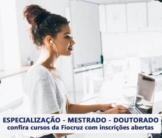 Doutorado, mestrado e especialização: confira oportunidades da Fiocruz com inscrições abertas
