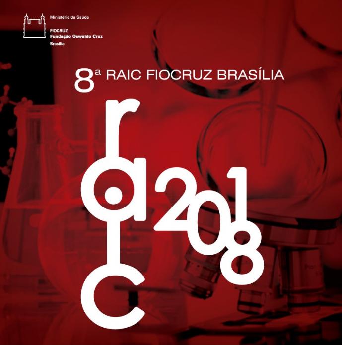 26ª Reunião Anual de Iniciação Científica da Fiocruz; VIII Reunião Anual de Iniciação Científica da Fiocruz Brasilia  - 1º Oferta