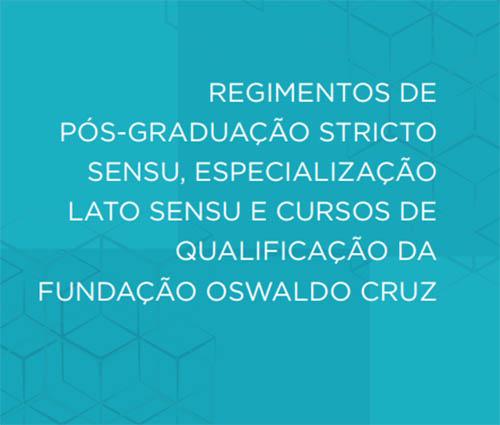 Fortalecimento, integração e redução das desigualdades: Fiocruz atualiza Regimentos de Educação