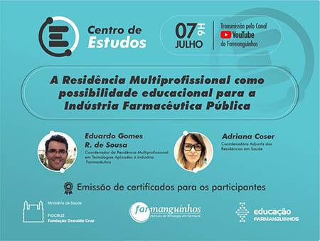 residencia_mult_Centro_Estudos_Farmanguinhos_7jul21_chamada.jpg