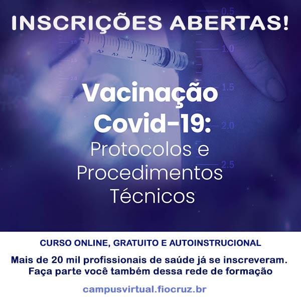 Curso Vacinação para Covid-19 da Fiocruz alcança mais de 20 mil inscritos*